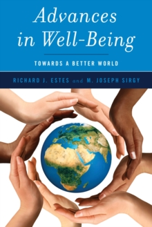 Advances in Well-Being : Toward a Better World, Hardback Book