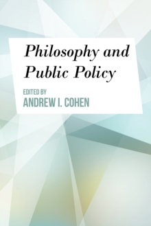 Philosophy and Public Policy, Paperback / softback Book