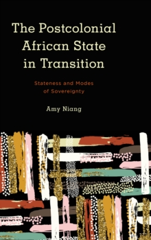 POSTCOLONIAL AFRICAN STATE IN TRANSITION, Paperback Book