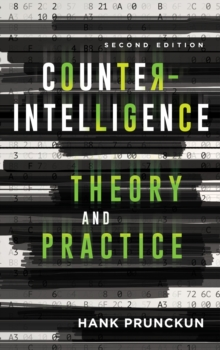 Counterintelligence Theory and Practice, Hardback Book