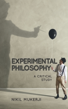 Experimental Philosophy : A Critical Study, Paperback / softback Book