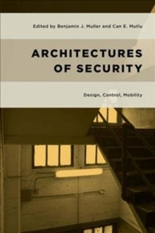 ARCHITECTURES OF SECURITY, Hardback Book