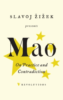 On Practice and Contradiction, Paperback Book