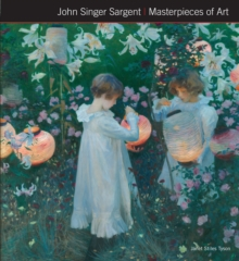 John Singer Sargent Masterpieces of Art, Hardback Book