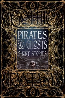 Pirates & Ghosts Short Stories, Hardback Book