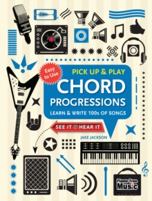 Chord Progressions (Pick Up and Play) : Learn & Write 100s of Songs, Spiral bound Book
