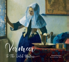 Vermeer and the Dutch Masters, Hardback Book