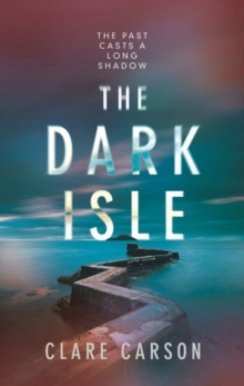 The Dark Isle, Hardback Book