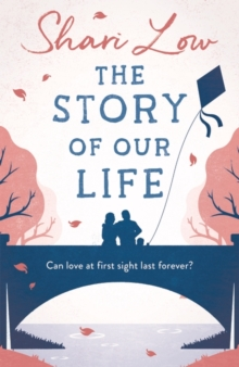 The Story of Our Life : A Bittersweet Love Story, Paperback / softback Book