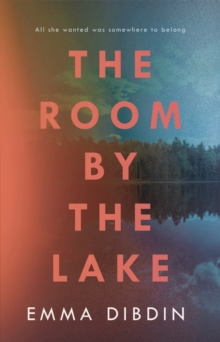 The Room by the Lake, Hardback Book