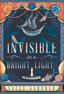 Invisible In A Bright Light, Hardback Book