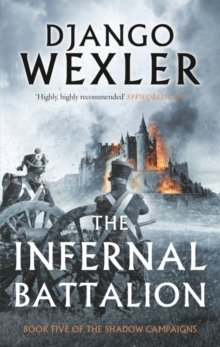 The Infernal Battalion, Hardback Book