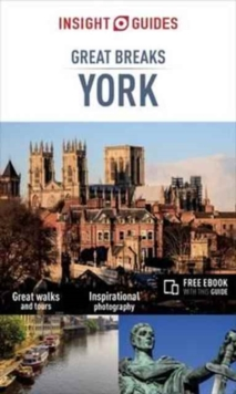 Insight Guides Great Breaks York (Travel Guide with free eBook), Paperback / softback Book