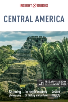 Insight Guides Central America, Paperback / softback Book