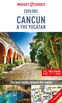 Insight Guides Explore Cancun & the Yucatan (Travel Guide with Free eBook), Paperback / softback Book
