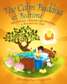 The Calm Buddha at Bedtime, Paperback / softback Book
