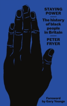 Staying Power : The History of Black People in Britain, EPUB eBook