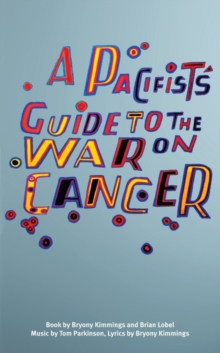 A Pacifist's Guide to the War on Cancer, Paperback / softback Book