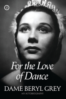 For the Love of Dance : My Autobiography, Hardback Book