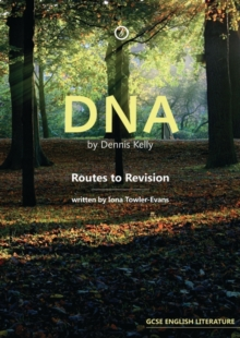DNA by Dennis Kelly: Routes to Revision, Paperback / softback Book