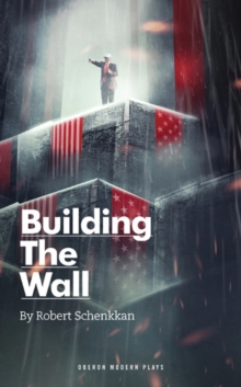 Building the Wall, Paperback / softback Book
