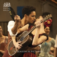 Royal Ballet: A Season in Pictures : 2018 - 2019, Paperback / softback Book