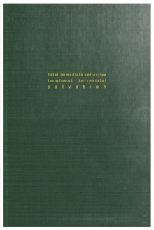 Total Immediate Collective Imminent Terrestrial Salvation, Paperback / softback Book