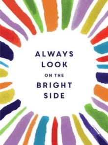Always Look on the Bright Side, Hardback Book
