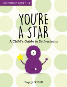 You're a Star : A Child's Guide to Self-Esteem, Paperback Book