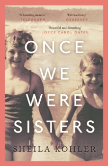Once We Were Sisters, Paperback / softback Book