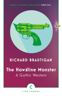 The Hawkline Monster : A Gothic Western, Paperback / softback Book