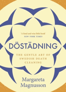 Dostadning : The Gentle Art of Swedish Death Cleaning, Paperback / softback Book