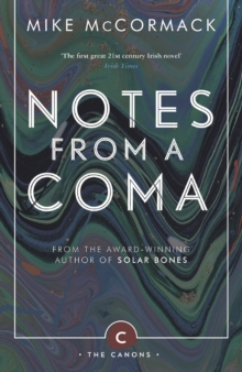 Notes from a Coma, Paperback Book
