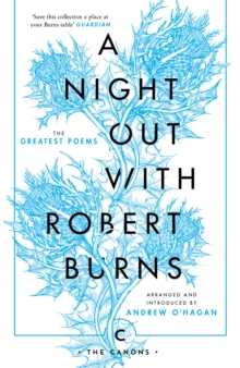 A Night Out with Robert Burns : The Greatest Poems, Paperback / softback Book