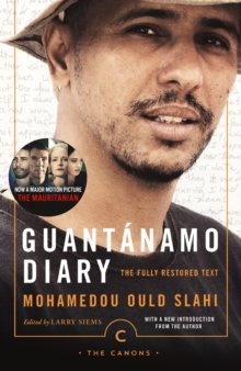 Guantanamo Diary : The Fully Restored Text, Paperback / softback Book
