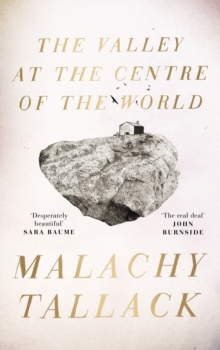 The Valley at the Centre of the World, Hardback Book