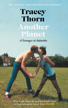 Another Planet : A Teenager in Suburbia, Hardback Book