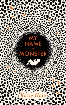 My Name Is Monster, Hardback Book