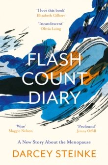 Flash Count Diary : A New Story About the Menopause, Paperback / softback Book