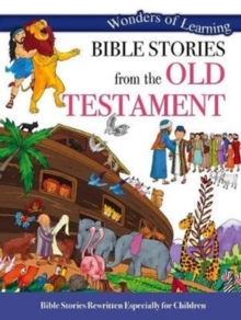 Wonders of Learning: Bible Stories from the Old Testament, Paperback / softback Book