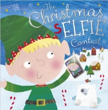 The Chirstmas Selfie Contest, Paperback Book