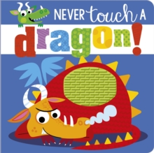 Never Touch a Dragon, Board book Book