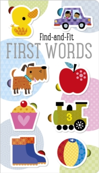 Find and Fit First Words, Board book Book