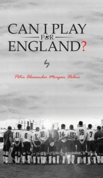 Can I Play For England?, Hardback Book