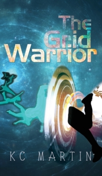 The Grid Warrior, Hardback Book