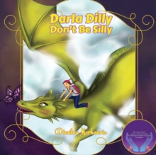 Darla Dilly Don't Be Silly, Paperback Book