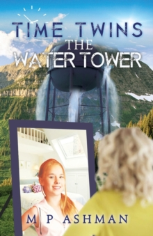 Time Twins, No.1 the Water Tower, Paperback Book