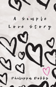 A Simple Love Story, Paperback / softback Book