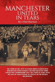 Manchester United in Tears, Paperback Book