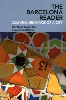 The Barcelona Reader : Cultural Readings of a City, Paperback / softback Book